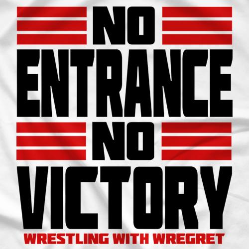 No Entrance No Victory
