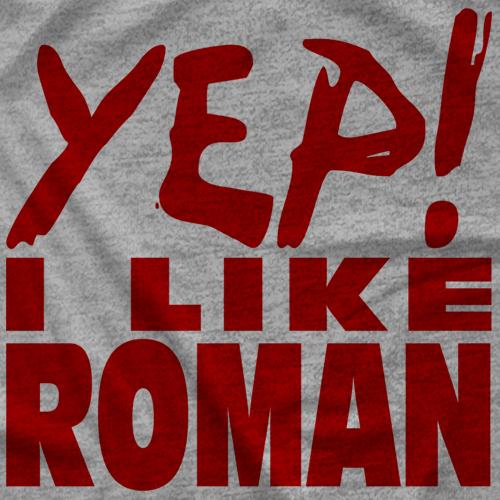 YEP! I Like Roman