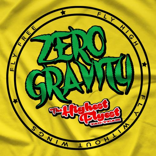 Zero Gravity Highest Flyest T-shirt