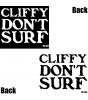 Cliffy Don't Surf T-shirt