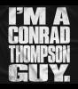 I'm a Conrad Thompson Guy