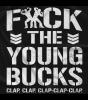 F*ck the Young Bucks T-shirt