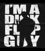 I'm A Dick Flip Guy