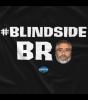 Blindside Bro