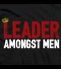Leader Amongst Men T-shirt