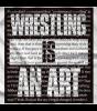 Wrestling Is An Art T-shirt