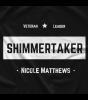 Nicole Matthews #Shimmertaker T-Shirt