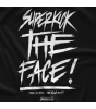 Superkick The Face Color T-shirt
