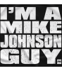 I'm a Mike Johnson Guy