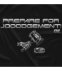 Prepare for Jooodgement