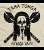Tama Tonga Savage Ways T-shirt