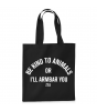 Be Kind To Animals Tote