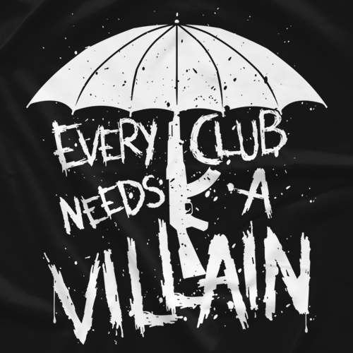 Every Club Needs a Villain