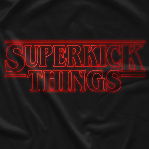 Superkick Things