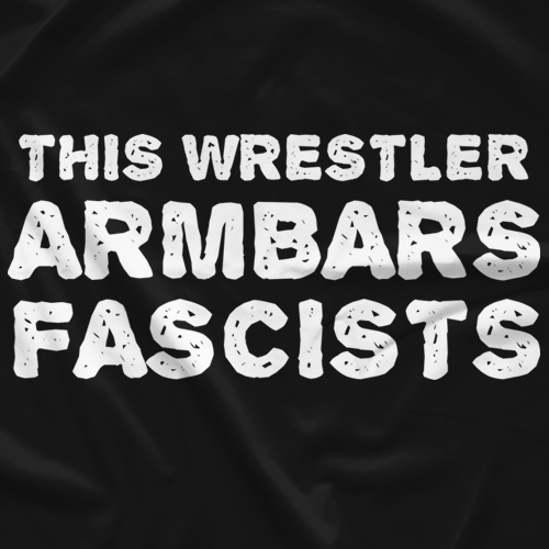 Armbar Fascist *Limited Edition*