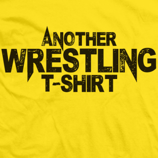 Another Wrestling T-Shirt