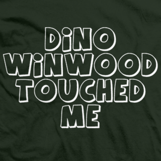 Dino Winwood Touched Me