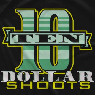 $10 Dollar Shoots
