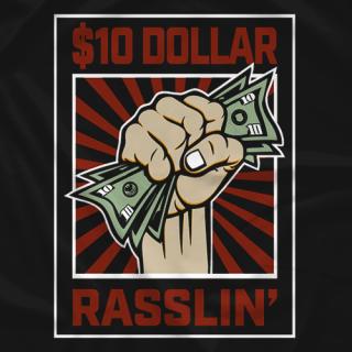 $10 DOLLAR RASSLIN RED LOGO