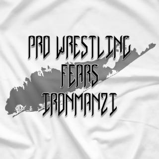Pro Wrestling Fears Iron Manzi 1