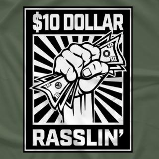 $10 DOLLAR RASSLIN BLACK AND WHITE LOGO