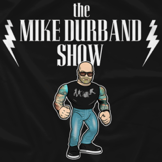 The Mike Durband Show