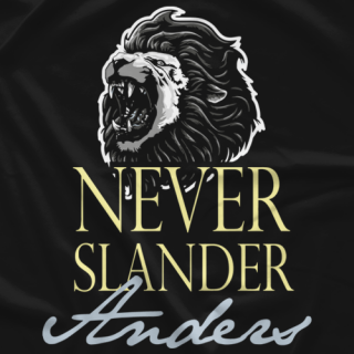 Never Slander Anders