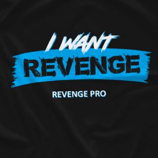 I Want Revenge