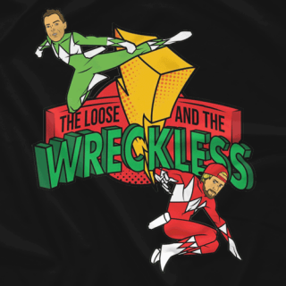 The Loose And The Wreckless
