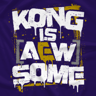 Kong is [AEW]some (2 Colors Avail)