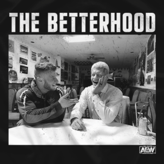 Cody and MJF - The Betterhood