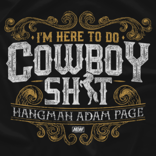 Hangman Adam Page - I'm Here To Do Cowboy Sh*t