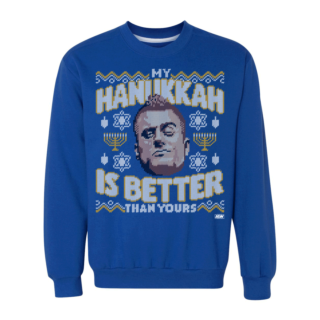 MJF - My Hanukkah is Better Sweatshirt
