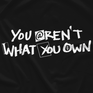 You Aren't What You Own