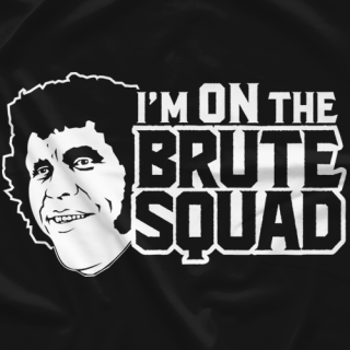 I'm ON the Brute Squad
