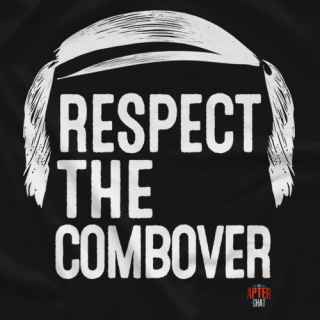 Respect the Combover