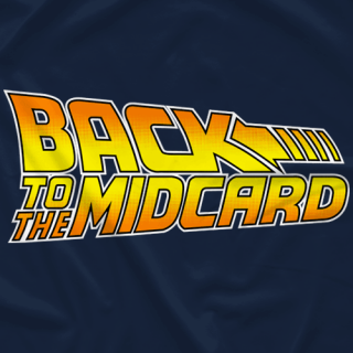 Back To The Midcard