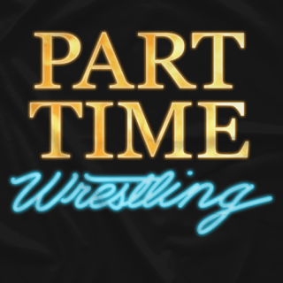 Part Time Wrestling