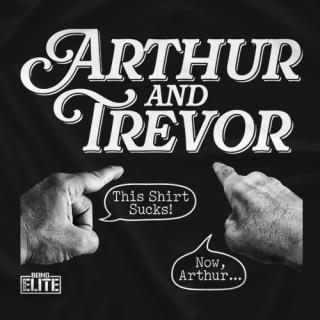 Arthur and Trevor
