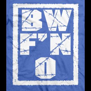 BW F'N O T-shirt