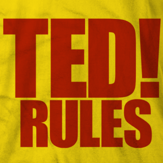 Ted! Rules