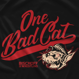 Bischoff On Wrestling One Bad Cat T-shirt