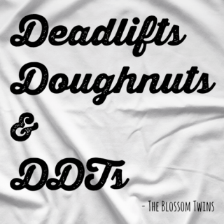 Deadlifts, Doughnuts & DDT's T-shirt