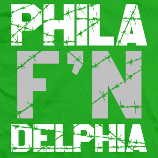 Phila F'N Delphia T-shirt