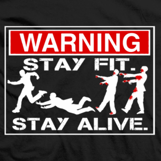 Stay Fit Stay Alive