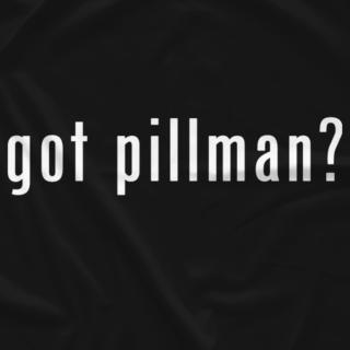 Got Pillman?