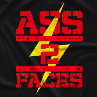 Brittany Wonder Ass 2 Faces T-shirt