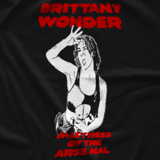 Mistress of the Arse-nal T-shirt