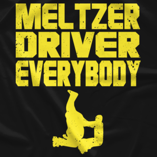 Young Bucks Meltzer Driver Everybody T-shirt