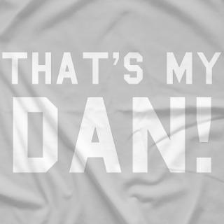 That's My Dan!